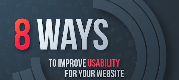 Ways to Improve the Usability of Your Website