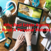 Why Real Estate Agents Need Their Own Websites
